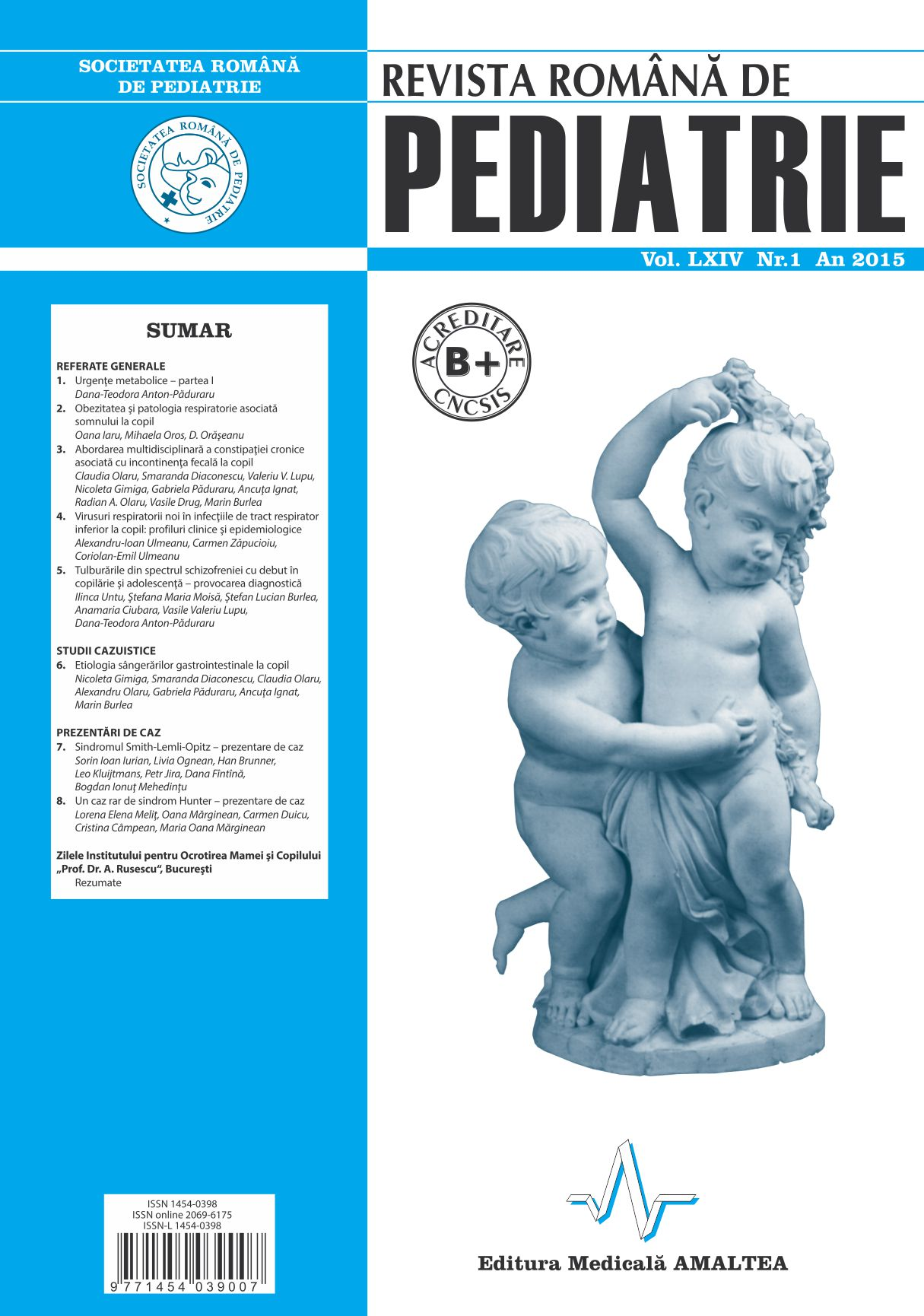Revista Romana de PEDIATRIE | Volumul LXIV, Nr. 1, An 2015