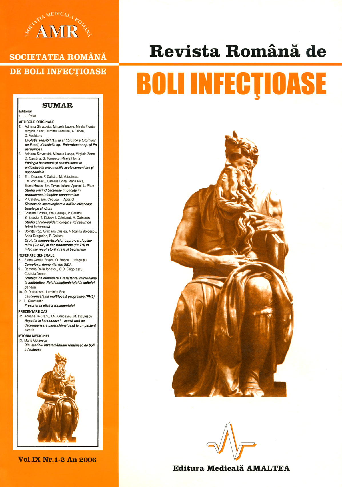 Revista Romana de Boli Infectioase | Vol. IX, No. 1-2, 2006