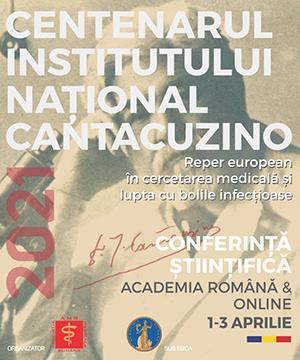 Centenarul Institutului Național Cantacuzino